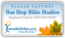 Please support Bus Stop Bible Studies